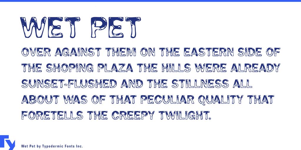 Wet Pet Font 水滴濕潤字型下載