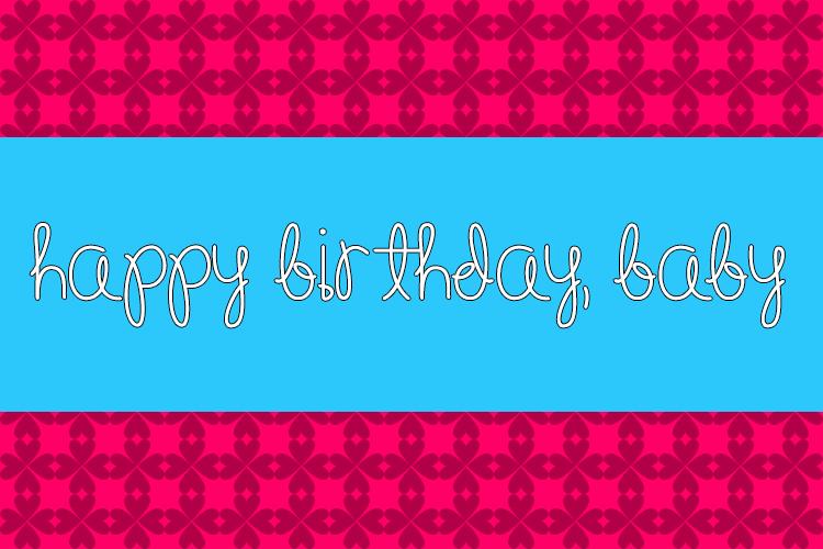 Happy Birthday, Baby Font Family 草寫生日快樂字型下載
