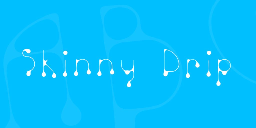 Skinny Drip Font 水滴字型下載