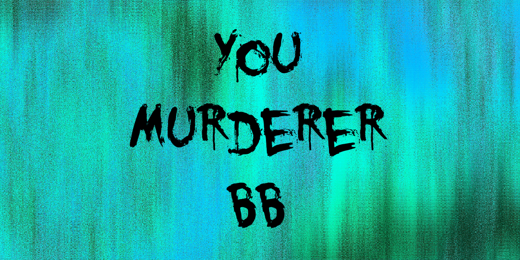 You Murderer BB Font 血書字型下載
